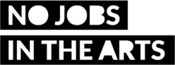 No Jobs in the Arts